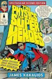 Physics and Super Heroes