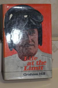 Life at the Limit / Graham Hill