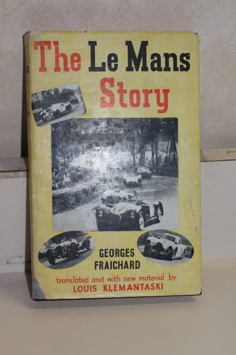The Le Mans Story by Georges Fraichard