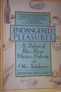 Endangered Pleasures by Barbara Holland